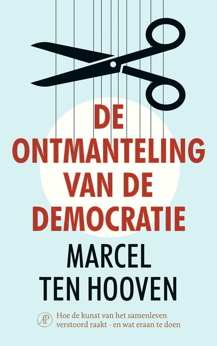 Cover boek Ontmanteling Democratie